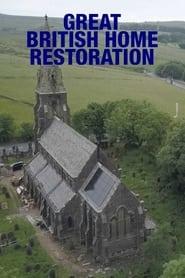 Great British Home Restoration