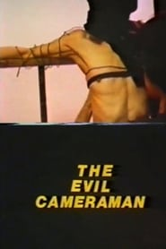 The Evil Cameraman 1990