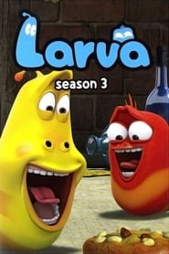 Larva Season 3 – All Episodes