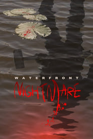 Waterfront Nightmare streaming