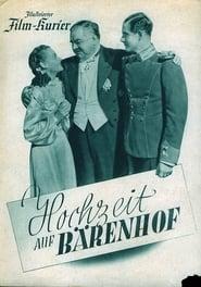 Hochzeit auf Bärenhof 1942
