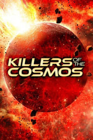 Killers of the Cosmos 2021