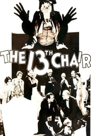The Thirteenth Chair 1929