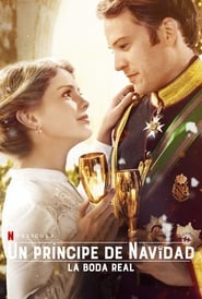 Un principe de Navidad La boda real