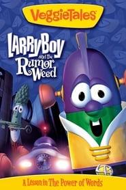 VeggieTales: Larry-Boy and the Rumor Weed (1999)