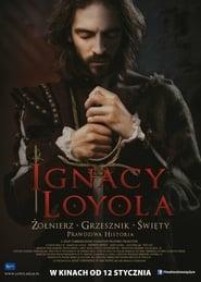 Ignacy Loyola / Ignacio de Loyola (2016)