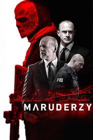 Maruderzy (2016) Online Lektor PL