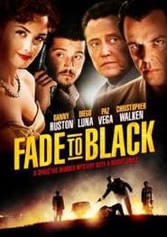 فيلم Fade to Black مترجم