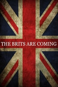 The Brits Are Coming (2018)