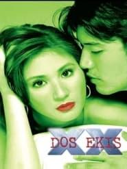 Watch Dos Ekis (2001)