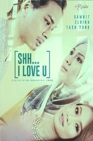 Shh… I Love You