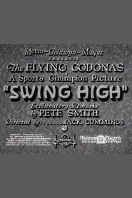 Swing High 1932