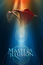 Masters of Illusion streaming vf poster