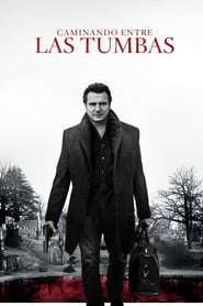 Caminando entre las tumbas (2014) | A Walk Among the Tombstones