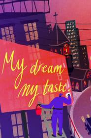 My Dream, My Taste (2020)