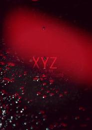 XYZ (2016) Zalukaj Online