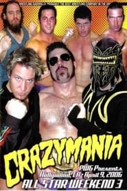 PWG All Star Weekend 3 - Crazymania - Night Two