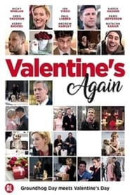 Valentine's Again (2017) Watch Online Free