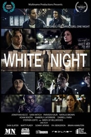 White Night (2017)