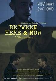 Between Here & Now (2018)