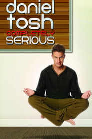 Poster Daniel Tosh: Completely Serious 2007