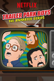 Poster Trailer Park Boys: The Animated Series 2019