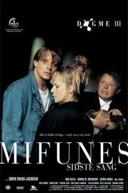 Mifunes sidste sang (1999)