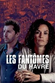 Voir Les fantômes du Havre streaming complet gratuit   film streaming, StreamizSeries.com