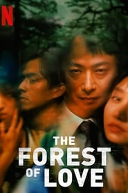 Nonton Film The Forest of Love (2019)