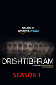 Drishtibhram (2019) Amazon Prime Present Hindi Season 1 Complete EP(1-9) 720p
