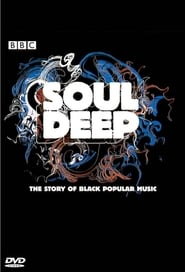 Soul Deep: The Story of Black Popular Music 2005