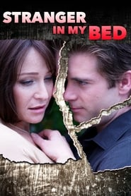 Stranger in My Bed (2005)
