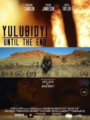 Yulubidyi - Until The End 2018