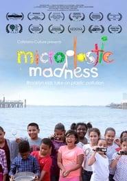 Microplastic Madness (2020)