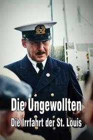 مشاهدة فيلم Die Ungewollten – Die Irrfahrt der St. Louis مترجم