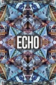 مشاهدة فيلم Echo مترجم