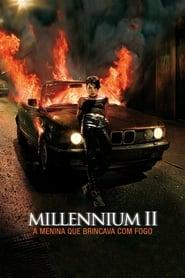 Millennium II: A Menina que Brincava com Fogo