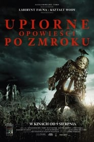 Upiorne opowieści po zmroku / Scary Stories to Tell in the Dark (2019)