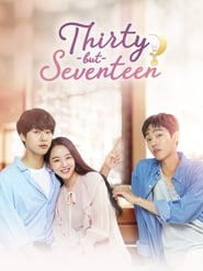 Thirty But Seventeen – Still 17 (2018)