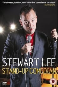 Stewart Lee: Stand-Up Comedian (2005)