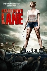Breakdown Lane (2017) Full Movie Watch Online Free Download