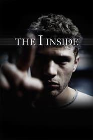 The I Inside (2004) online ελληνικοί υπότιτλοι