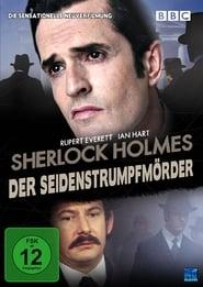 Sherlock Holmes – Der Seidenstrumpfmörder (2004)