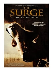The Surge: The Whole Story (2009)