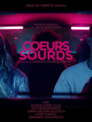 Cœurs sourds (2017)