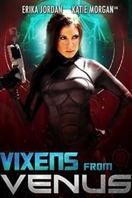 مشاهدة فيلم Vixens from Venus 2016 مترجم أون لاين بجودة عالية