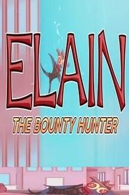 Elain the Bounty Hunter