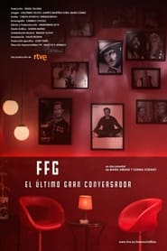 FFG, el último gran conversador 2021