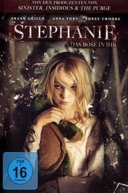 Stephanie – Das Böse in ihr (2017)