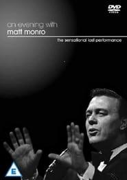 An Evening With Matt Monro – O seară cu Matt Monro (2005)